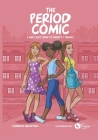 The Period Comic: A Girl's Easy Guide to Puberty and Periods -An Illustrated Book Cover Image