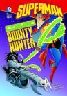 Superman: Cosmic Bounty Hunter Cover Image