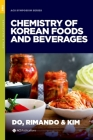 The Chemistry of Korean Foods and Beverages (ACS Symposium) Cover Image