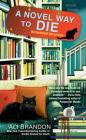 A Novel Way to Die (A Black Cat Bookshop Mystery #2) Cover Image