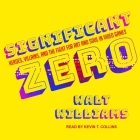 Significant Zero: Heroes, Villains, and the Fight for Art and Soul in Video Games Cover Image