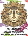 Zendoodle Coloring Books Baby Animal and other Creatures - 100 Animals Cover Image