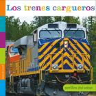 Los Trenes Cargueros (Semillas del Saber) Cover Image