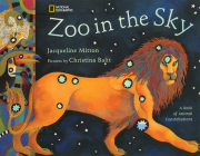 Zoo In The Sky: A Book of Animal Constellations Cover Image