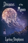 Dreams of the Moon Cover Image