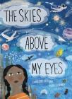 The Skies Above My Eyes Cover Image