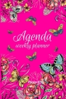 Agenda -Weekly Planner 2021 Butterflies Pink Cover 138 pages 6x9-inches Cover Image