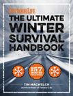 The Winter Survival Handbook: 157 Winter Tips and Tricks Cover Image