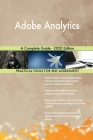 Adobe Analytics A Complete Guide - 2020 Edition Cover Image