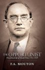 The Opportunist: The Political Life of Oswald Pirow, 1915-1959 Cover Image