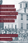 Civil Wars, Civil Beings, and Civil Rights in Alabama's Black Belt: A History of Perry County Cover Image