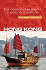 Hong Kong - Culture Smart!: The Essential Guide to Customs & Culture Cover Image