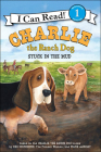 Charlie the Ranch Dog: Stuck in the Mud (I Can Read! - Level 1) Cover Image