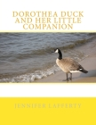 Dorothea Duck and Her Little Companion Cover Image