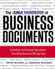 The AMA Handbook of Business Documents: Guidelines and Sample Documents That Make Business Writing Easy Cover Image