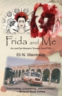 Frida and Me: Art, and One Woman's Triumph Over PTSD Cover Image