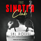 The Sinatra Club: My Life Inside the New York Mafia Cover Image