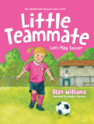 Little Teammate: Let's Play Soccer Cover Image