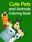 Cute Pets and Animals Coloring Book: Cute Christmas Animals and Funny Activity for Kids Cover Image