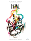 Howl: Stress Relieving Adult Coloring Book, Master Collection Cover Image