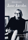 Essays on Jane Jacobs Cover Image