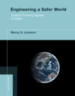 Engineering a Safer World: Systems Thinking Applied to Safety (Engineering Systems) Cover Image