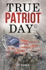 True Patriot Day(c) Cover Image