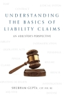 Understanding the Basics of Legal Liability Claims: An Adjuster's Perspective Cover Image