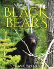 Black Bears: A Natural History Cover Image