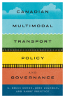 Canadian Multimodal Transport Policy and Governance Cover Image