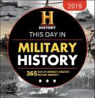 2019 History Channel This Day in Military History Boxed Calendar: 365 Days of America's Greatest Military Moments Cover Image