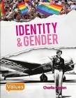 Identity and Gender (Our Values - Level 3) Cover Image