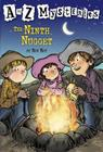 A to Z Mysteries: The Ninth Nugget Cover Image