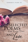 Selected Poems for Freedom, Peace, and Love Cover Image