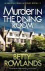 Murder in the Dining Room: An absolutely gripping British cozy mystery (Melissa Craig Mystery #11) Cover Image