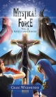 Mystical Force: Volume 2: Angels and Demons Cover Image