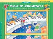 Music for Little Mozarts Music Lesson Book, Bk 2 Cover Image