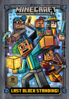 Last Block Standing! (Minecraft Woodsword Chronicles #6) (A Stepping Stone Book(TM)) Cover Image