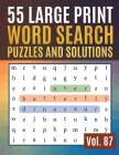 55 Large Print Word Search Puzzles and Solutions: Activity Book for Adults and kids Word Game Easy Quiz Books for Beginners ( Find Words for Adults & Cover Image