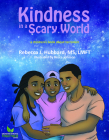 Kindness In A Scary World Cover Image
