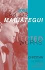 Selected Works of José Carlos Mariátegui Cover Image
