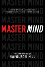 Master Mind: The Memoirs of Napoleon Hill (Official Publication of the Napoleon Hill Foundation) Cover Image