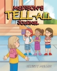 Madison's TELL-ALL Journal Cover Image