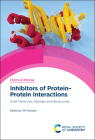 Inhibitors of Protein-Protein Interactions: Small Molecules, Peptides and Macrocycles Cover Image