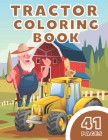 Tractor Coloring Book: Fun Book For Toddler! Activity For Children Cover Image