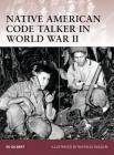 Native American Code Talker in World War II Cover Image