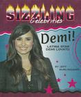Demi!: Latina Star Demi Lovato (Sizzling Celebrities) Cover Image