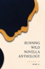 Running Wild Novella Anthology, Volume 4 Book 2 Cover Image