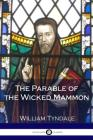 The Parable of the Wicked Mammon Cover Image