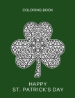 Happy St. Patrick's day: Shamrock mandala. Coloring book for adults Cover Image